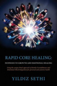 Rapid Core Healing