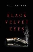 Black Velvet Eyes