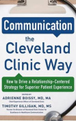 Communication the Cleveland Clinic Way [Audio]