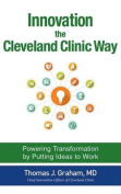 Innovation the Cleveland Clinic Way [Audio]