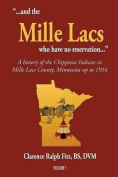 ".."".and the Mille Lacs Who Have No Reservation..."""