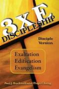 3xe Discipleship-Disciple Version