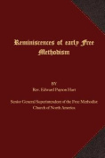 Reminiscences of Early Free Methodism