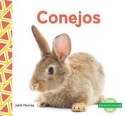 Conejos (Rabbits) (Animales Comunes  [Spanish]