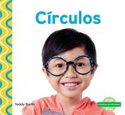 Círculos (Circles) (¡formas Divertidas!  [Spanish]