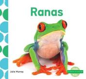 Ranas (Frogs) (¡me Gustan Los Animales!  [Spanish]