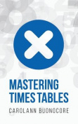Mastering Times Tables