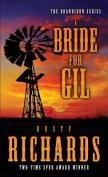 A Bride for Gil (Brandiron)