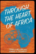 Through the Heart of Africa