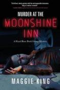 Murder at the Moonshine Inn