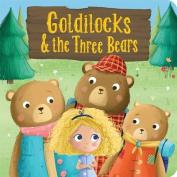 Goldilocks & the Three Bears (Little Bird Greetings) [Board book]
