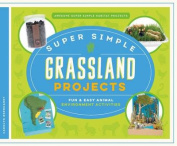 Super Simple Grassland Projects