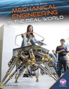 Mechanical Engineering in the Real World