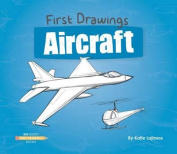 Aircraft (First Drawings)
