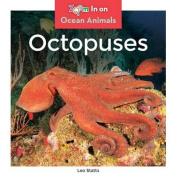 Octopuses (Ocean Animals)