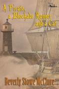 A Pirate, a Blockade Runner, and a Cat
