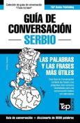 Guia de Conversacion Espanol-Serbio y Vocabulario Tematico de 3000 Palabras [Spanish]