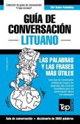 Guia de Conversacion Espanol-Lituano y Vocabulario Tematico de 3000 Palabras [Spanish]