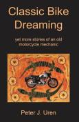 Classic Bike Dreaming