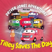 Tilley Saves the Day