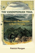 The Vandemonian Trail