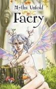 Myths Untold: Faery