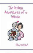 The Dating Adventures of a Widow