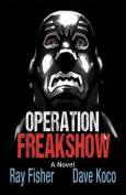 Operation Freakshow