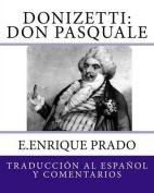 Donizetti: Don Pasquale [Spanish]