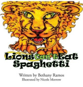 Lions Can't Eat Spaghetti