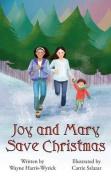 Mary and Joy Save Christmas