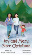Mary and Joy Save Christmas