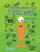 I the Guy Writer's Journal Teacher Edition