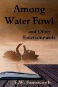 Among Water Fowl