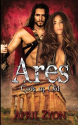 Ares: (Gods of Old)