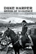 Duke Harper: Seeds of Violence