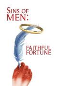 Sins of Men: Faithful Fortune