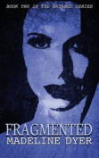 Fragmented (Untamed)