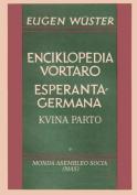 Enciklopedia Vortaro Esperanta-Germana [EPO]