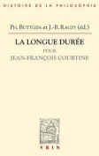 La Longue Duree [FRE]
