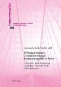D Etudiant Etranger a Travailleur Etranger Hautement Qualifie En Suisse [FRE]