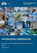The Balotelli Generation