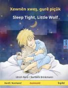 Xewnen Xwes, Gure Picuk - Sleep Tight, Little Wolf. Pirtuka Zarokan Bi Du Zimanan  [KUR]