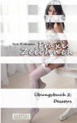 Praxis Zeichnen - Ubungsbuch 2 [GER]