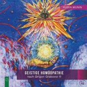 Geistige Homoopathie Nach Grigori Grabovoi (R) [GMH]