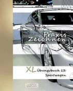 Praxis Zeichnen - XL Ubungsbuch 13 [GER]