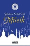 Dinlerin Ortak DILI: Muzik [TUR]