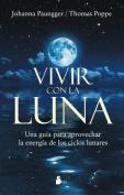 Vivir Con La Luna [Spanish]
