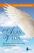 Alas Para Una Vida [Spanish]