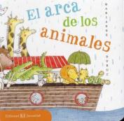 El Arca de Los Animales [Spanish]